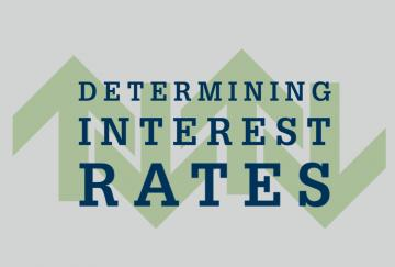 Determining Interest Rates