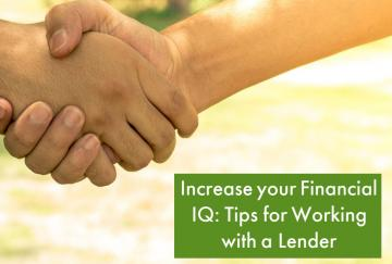 Increase your Financial IQ: Tips for Working with a Lender